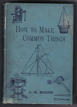 How to Make Common Things